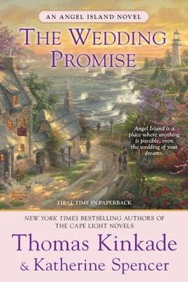The Wedding Promise, Angel Island Series #2  , Paperback  -     By: Thomas Kinkade, Katherine Spencer