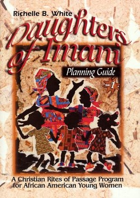 Daughters of ImanI Planning Guide  -     By: Richelle White