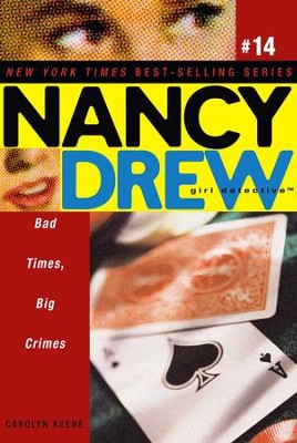 Bad Times, Big Crimes - eBook  -     By: Carolyn Keene