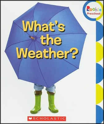 What's the Weather?  -