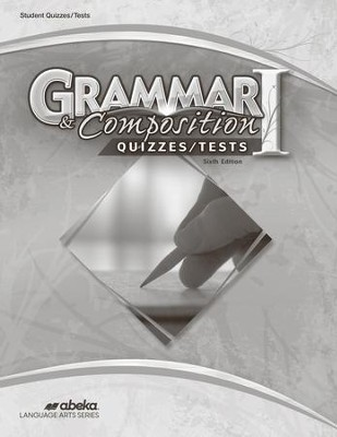 Abeka Grade 7 Grammar & Composition 1 Quizzes & Tests (6th  Edition)  -