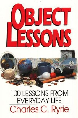 Object Lessons   -     By: Charles C. Ryrie