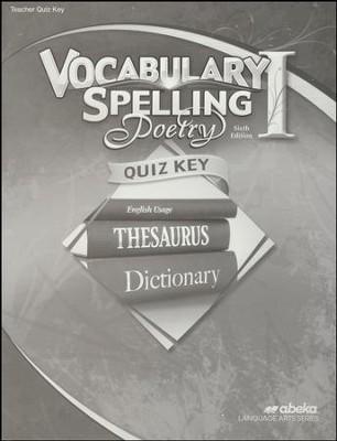 Abeka Grade 7 Vocabulary, Spelling, Poetry 1 Quizzes Key  (6th Edition)  -
