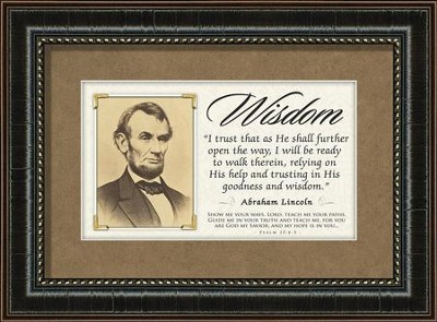 Abraham Lincoln Framed Quote, Wisdom  -