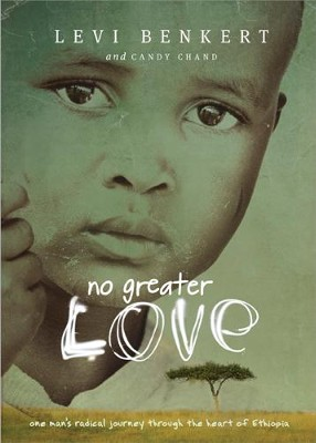 No Greater Love - eBook  -     By: Levi Benkert, Candy Chand