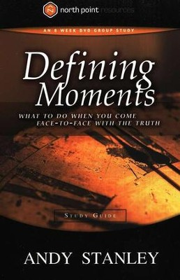 Defining Moments Study Guide   -     By: Andy Stanley