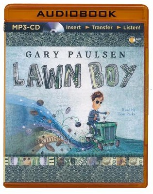 Lawn Boy - unabridged audiobook on CD  -     Narrated By: Tom Parks     By: Gary Paulsen