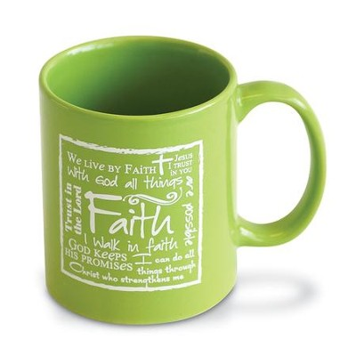 Faith Mug, Green  -     By: Miriam Hahn