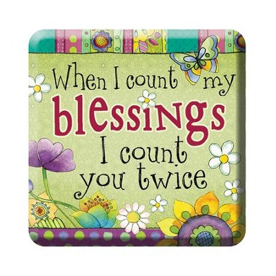 When I Count My Blessings Magnet  -