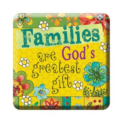 Families Are God's Greatest Gift Magnet  -
