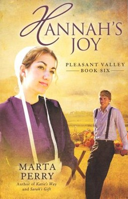 Hannah's Joy, Pleasant Valley Series #6   -     By: Marta Perry