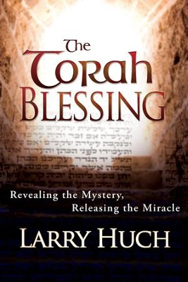 The Torah Blessing- eBook   -     By: Larry Huch