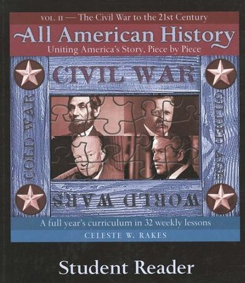 All American History Volume 2 Student Reader  -     By: Celeste W. Rakes