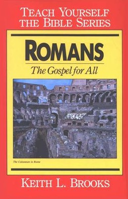 Romans, Teach Yourself the Bible Series  -     By: Keith L. Brooks