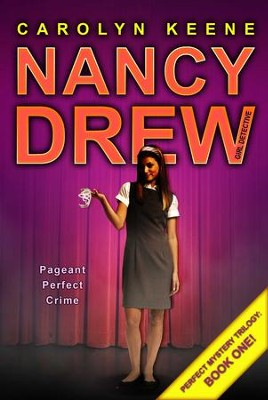 Pageant Perfect Crime: Book One in the Perfect Mystery Trilogy - eBook  -     By: Carolyn Keene