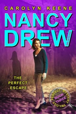 The Perfect Escape: Book Three in the Perfect Mystery Trilogy - eBook  -     By: Carolyn Keene