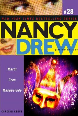 Mardi Gras Masquerade - eBook  -     By: Carolyn Keene