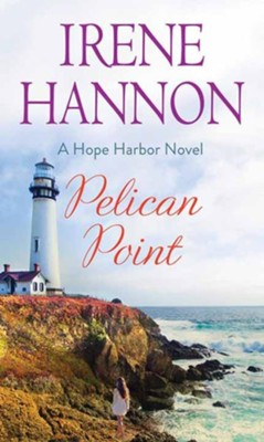 Pelican Point, Large Print  -     By: Irene Hannon