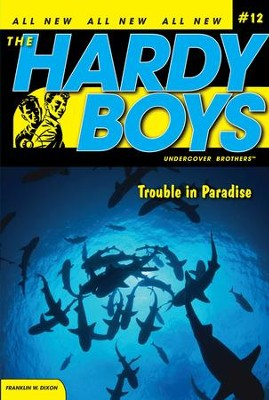 Trouble in Paradise - eBook  -     By: Franklin W. Dixon