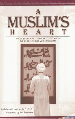A Muslim's Heart   -     By: Edward J. Hoskins
