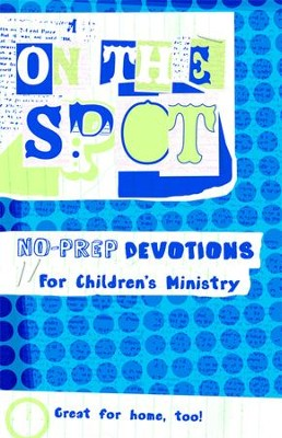 On the Spot: No Prep Devotions for Children's Ministry - eBook  -