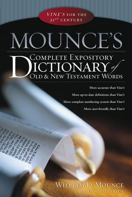 Mounce's Complete Expository Dictionary of Old & New Testament Words - Slightly Imperfect  -