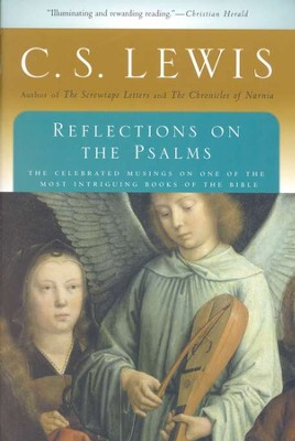 Reflections on the Psalms   -     By: C.S. Lewis
