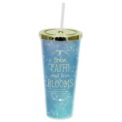 Grow Faith and Love Blooms Tumbler with Straw  -