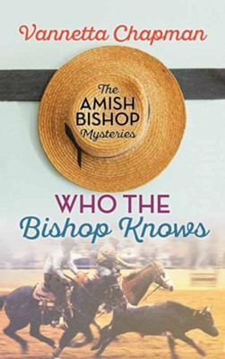 Who the Bishop Knows, Large Print Edition  -     By: Vannetta Chapman