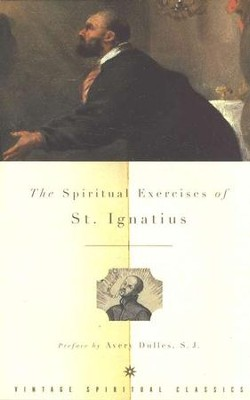 The Spiritual Exercises of St. Ignatius of Loyola   -     By: Louis J. Puhl