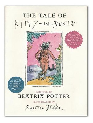 The Tale of Kitty-in-Boots  -     By: Beatrix Potter     Illustrated By: Quentin Blake