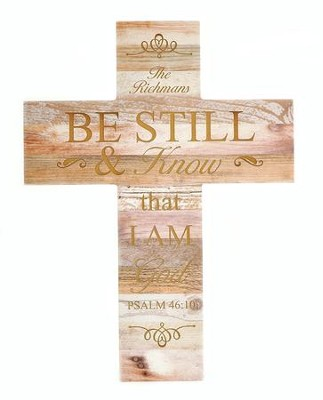 Personalized, Cross, Natural Wood, Be Still   -