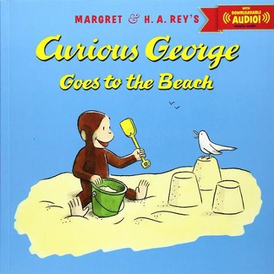 Curious George Goes to the Beach with downloadable audio  -     By: H.A. Rey