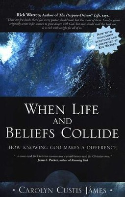 When Life and Beliefs Collide: How Knowing God Makes a Difference - Slightly Imperfect  -