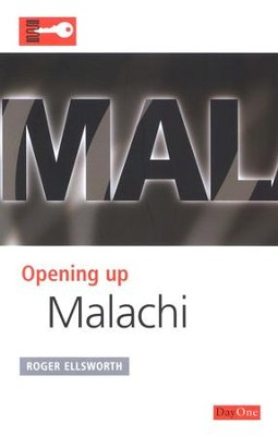 Opening up Malachi  -     By: Roger Ellsworth