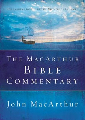 The MacArthur Bible Commentary   -     By: John MacArthur