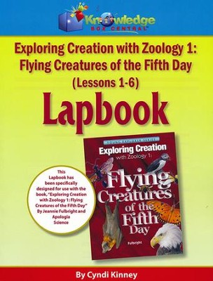 Apologia Exploring Creation with Zoology 1: Flying Creatures  of the Fifth Day Lessons 1-6 Lapbook  -     By: Cyndi Kinney
