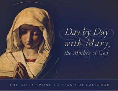 Day by Day with Mary, the Mother of God: Perpetual Desk Calendar  -     By: The Word Among Us Press