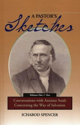 A Pastor's Sketches, Two Volumes in One   -     By: Ichabod Spencer