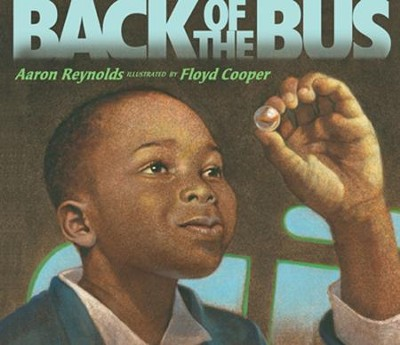 Back of the Bus  -     By: Aaron Reynolds, Floyd Cooper