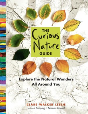 The Curious Nature Guide  -     By: Clare Walker Leslie