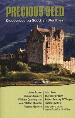 Precious Seed: Discourses by Scottish Worthies  -     By: Robert Murray M'Cheyne