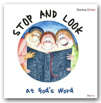 Stop and Look At God's Word  -     By: Donna Drion