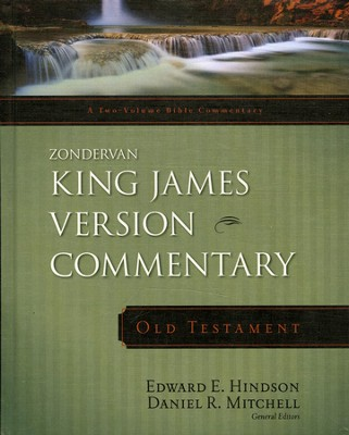 Zondervan King James Version Commentary, Old Testament   -     Edited By: Edward E. Hindson, Daniel R. Mitchell     By: Edward E. Hindson & Daniel R. Mitchell, eds.