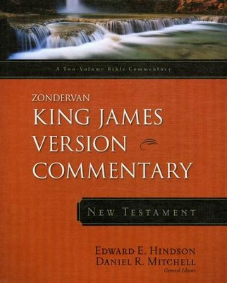 Zondervan King James Version Commentary, New Testament   -     By: Edward E. Hindson, Daniel R. Mitchell