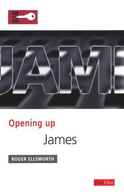 Opening Up: James  -     By: Roger Ellsworth