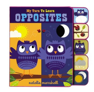 My Turn To Learn Opposites  -     By: Natalie Marshall