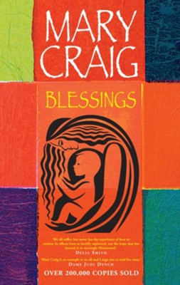 Blessings  -     By: Mary Craig