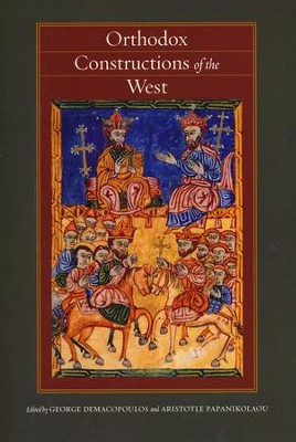Orthodox Constructions of the West  -