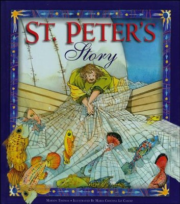 St. Peter's Story  -     By: Marion Thomas     Illustrated By: Maria Cristina Lo Cascio